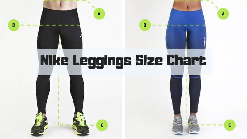 Nike Leggings Size Chart - How To